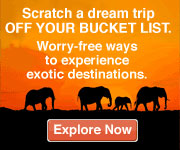 Once in a lifetime - exotic destinations!